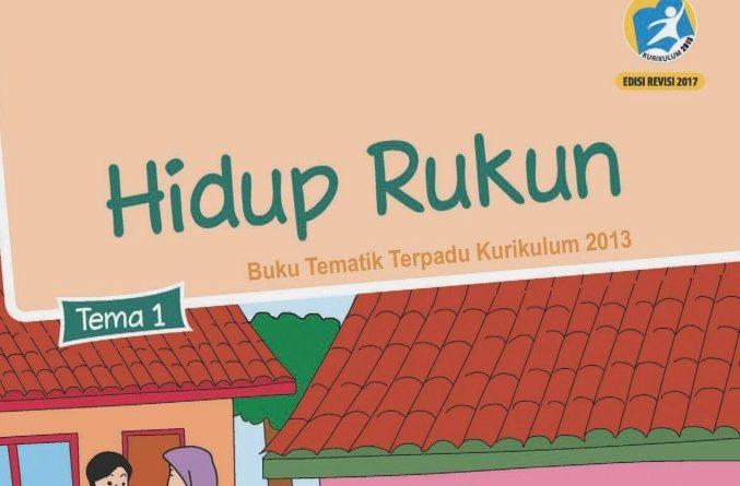 Tema 1 Hidup Rukun, SD/MI Kelas 2 Kurikulum 2013
