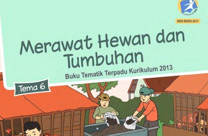 Tema 6 Merawat Hewan dan Tumbuhan, SD/MI Kelas 2 Kurikulum 2013