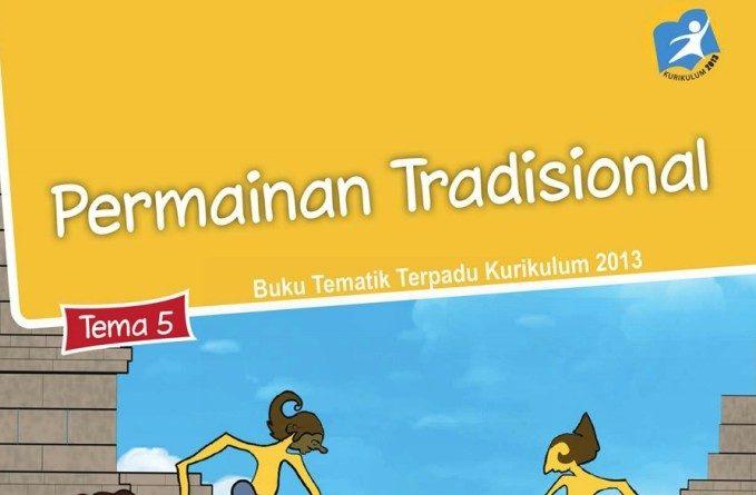 Tema 5 Permainan Tradisional, SD/MI Kelas 3 Kurikulum 2013