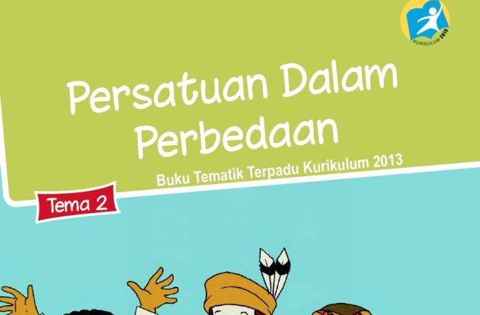 Tema 2 Persatuan dalam Perbedaan, SD/MI Kelas 6 Kurikulum 2013